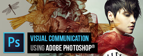 Visual Communication using Adobe Photoshop