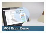 MOS Exam Demo Video