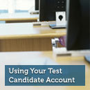 Using Your Test Candidate Account