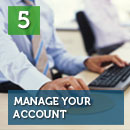 Step 5: Manage your Account