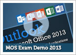 MOS Exam Demo 2013
