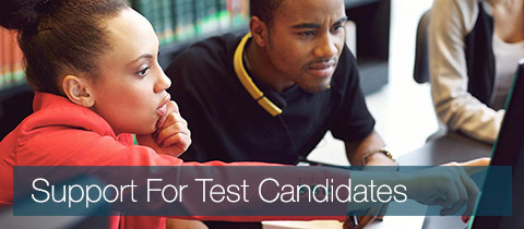 Support For Test Candidates